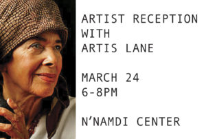 Artist Reception with Artis Lane